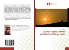 Bookcover of La philosophie comme activité chez Wittgenstein