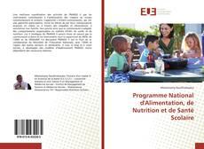 Bookcover of Programme National d'Alimentation, de Nutrition et de Santé Scolaire