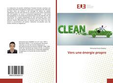 Couverture de Vers une énergie propre