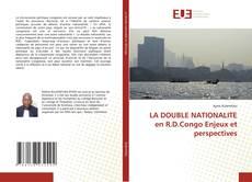 Capa do livro de LA DOUBLE NATIONALITE en R.D.Congo Enjeux et perspectives