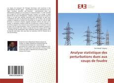 Analyse statistique des perturbations dues aux coups de foudre kitap kapağı