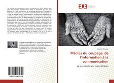 Capa do livro de Médias du coupage: de l'information à la communication