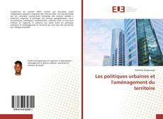 Portada del libro de Les politiques urbaines et l'aménagement du territoire