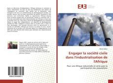 Couverture de Engager la société civile dans l'industrialisation de l'Afrique