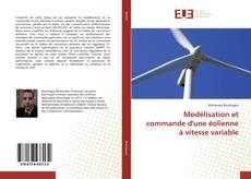 Обложка Modélisation et commande d'une éolienne à vitesse variable