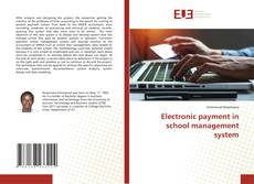 Bookcover of Electronic payment in school management system