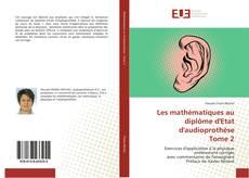 Buchcover von Les mathématiques au diplôme d'Etat d'audioprothèse Tome 2