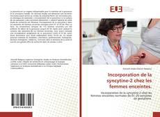 Portada del libro de Incorporation de la syncytine-2 chez les femmes enceintes.