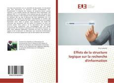 Couverture de Effets de la structure logique sur la recherche d'information
