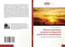Обложка Détresse psychique, annonce du diagnostic positif de la maladie grave