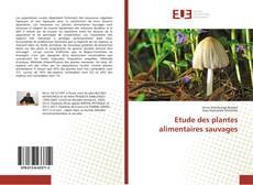 Etude des plantes alimentaires sauvages的封面