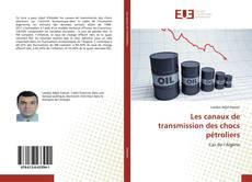 Couverture de Les canaux de transmission des chocs pétroliers