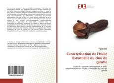 Bookcover of Caractérisation de l'Huile Essentielle du clou de girofle