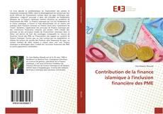 Bookcover of Contribution de la finance islamique à l'inclusion financière des PME