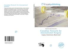 Bookcover of Canadian Network for International Surgery