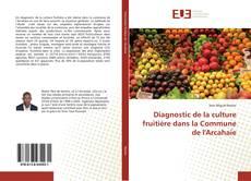Couverture de Diagnostic de la culture fruitière dans la Commune de l'Arcahaie