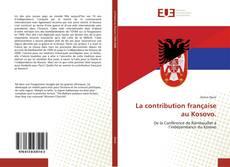 Bookcover of La contribution française au Kosovo.