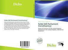 Bookcover of Fylde (UK Parliament Constituency)