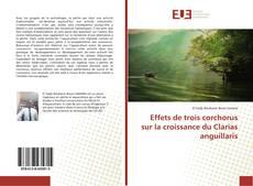 Bookcover of Effets de trois corchorus sur la croissance du Clarias anguillaris