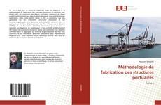 Buchcover von Méthodologie de fabrication des structures portuaires