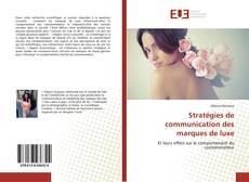 Couverture de Stratégies de communication des marques de luxe