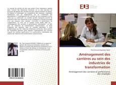 Borítókép a  Aménagement des carrières au sein des industries de transformation - hoz