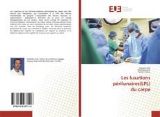 Bookcover of Les luxations périlunaires(LPL) du carpe