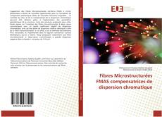 Portada del libro de Fibres Microstructurées FMAS compensatrices de dispersion chromatique