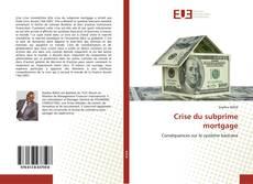 Bookcover of Crise du subprime mortgage