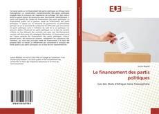 Bookcover of Le financement des partis politiques