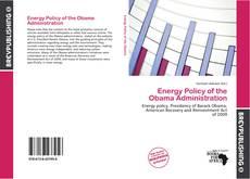 Energy Policy of the Obama Administration kitap kapağı