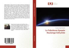 La Fabuleuse Epopée Koulango Exhumée的封面