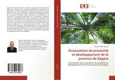 Bookcover of Associations de proximité et développement de la province de Zagora