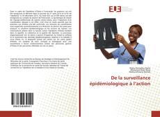 Bookcover of De la surveillance épidémiologique à l'action