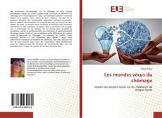 Bookcover of Les mondes vécus du chômage