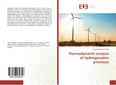 Thermodynamic analysis of hydrogenation processes kitap kapağı