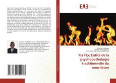 Bookcover of Fiɔ Fiɔ; Entité de la psychopathologie traditionnelle du nourrisson