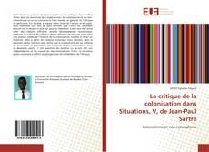 Borítókép a  La critique de la colonisation dans Situations, V, de Jean-Paul Sartre - hoz