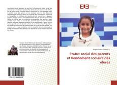 Bookcover of Statut social des parents et Rendement scolaire des élèves