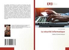 Couverture de La sécurité informatique