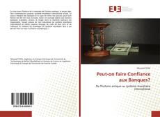 Capa do livro de Peut-on faire Confiance aux Banques?