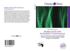 Bookcover of Huddersfield (UK Parliament Constituency)