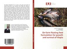 Buchcover von On-farm floating feed formulation for growth and survival of tilapia