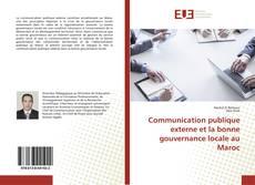 Portada del libro de Communication publique externe et la bonne gouvernance locale au Maroc