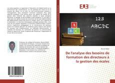Copertina di De l'analyse des besoins de formation des directeurs à la gestion des écoles