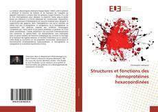 Обложка Structures et fonctions des hémoprotéines hexacoordinées
