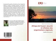 Afrique de l'ouest: sécurité et inflation des organisations régionale的封面