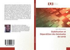 Portada del libro de Stabilisation et Déperdition des bénévoles de santé