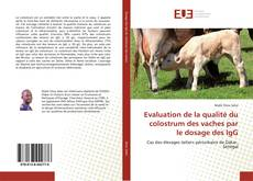 Evaluation de la qualité du colostrum des vaches par le dosage des IgG的封面