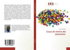 Bookcover of Cours de chimie des polymères